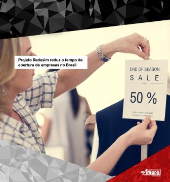 Projeto Redesim reduz o tempo de abertura de empresas no Brasil
