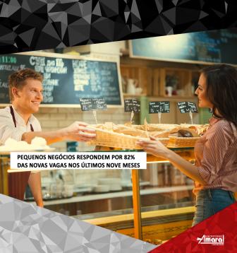 Pequenos negócios respondem por 82% das novas vagas nos últimos nove meses