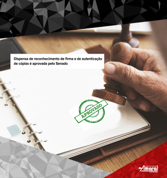 Dispensa de reconhecimento de firma e de autenticação de cópias é aprovada pelo Senado